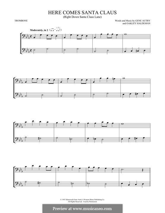 Here Comes Santa Claus (Right Down Santa Claus Lane): For two trombones by Gene Autry, Oakley Haldeman