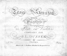 Three Sonatas for Piano and Flute (or Violin), Op.51 Craw 23-25: Piano part by Jan Ladislav Dussek