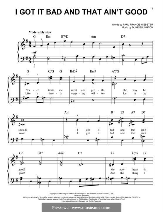 I Got It Bad and That Ain't Good: For piano by Duke Ellington