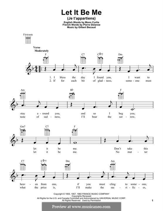 Let It Be Me (Je T'appartiens): For ukulele by Gilbert Becaud, Manny Kurtz, Pierre Delanoe