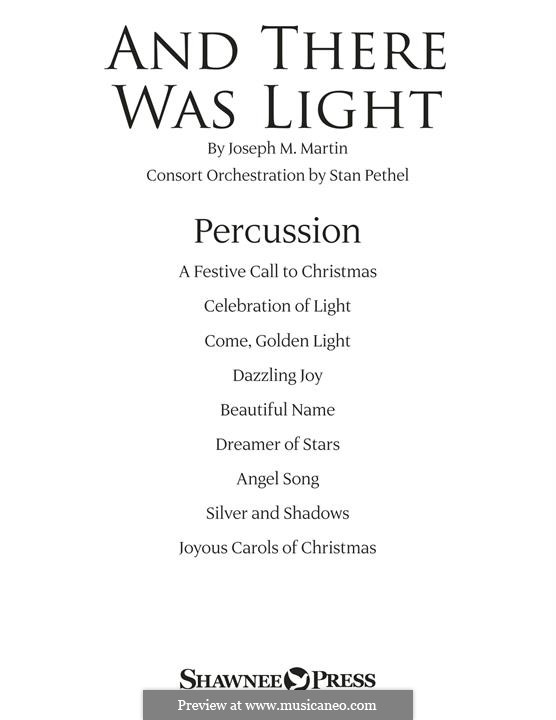 And There Was Light: Percussion part by Joseph M. Martin