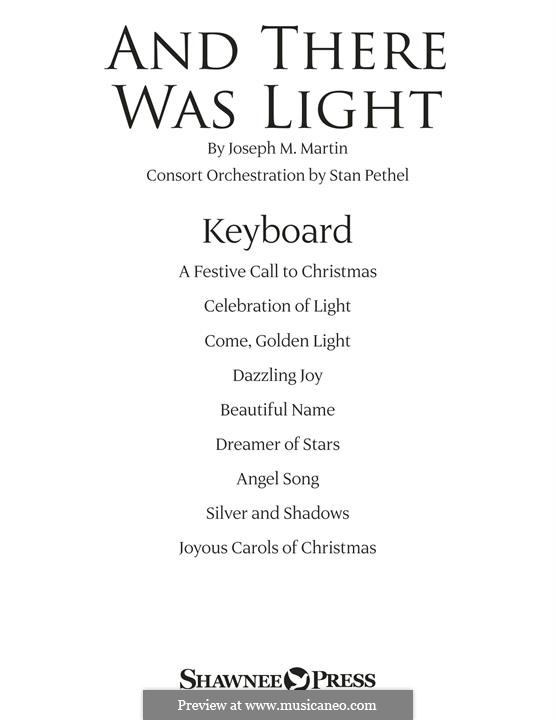 And There Was Light: Keyboard part by Joseph M. Martin
