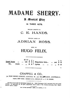 Madame Sherry: Act I, for Voices and Piano by Hugo Felix