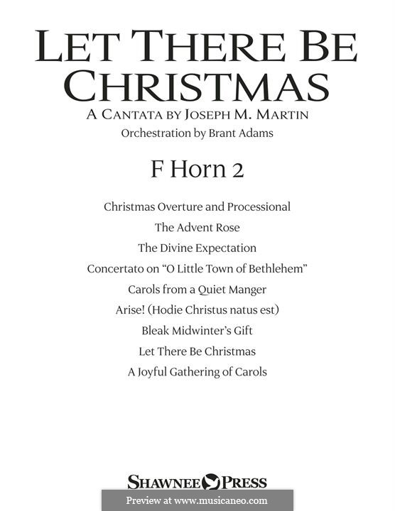 Let There Be Christmas Orchestration: F Horn 2 part by Joseph M. Martin