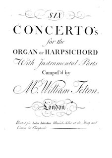 Six Concertos for Organ (or Harpsichord) and Orchestra, Op.1: Basso continuo part by William Felton