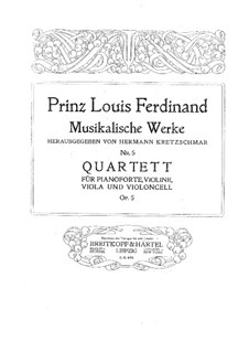 Piano Quartet in E Flat Major, Op.5: Full score, parts by Louis Ferdinand Prince of Prussia