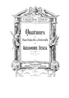 Two Piano Quartets, Op.26, 28: Two Piano Quartets by Alexander Fesca
