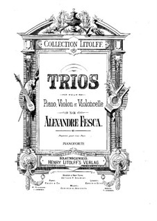 Piano Trio No.5 in B Minor, Op.46: Parts by Alexander Fesca
