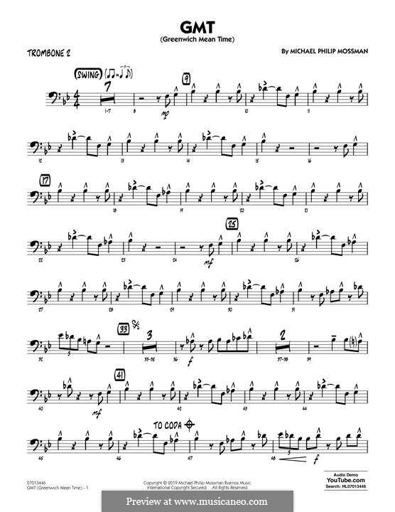 GMT (Greenwich Mean Time): Trombone 2 part by Michael Philip Mossman
