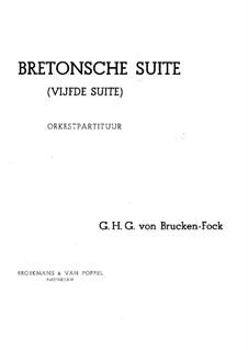 Bretonse Suite: Bretonse Suite by Gerard von Brucken Fock