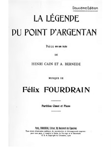 La légende du Point d'Argentan, for Voices and Piano: La légende du Point d'Argentan, for Voices and Piano by Félix Fourdrain