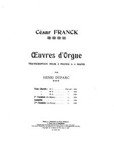 Three Pieces for Grand Organ: Fantasia No.1 C Major, for two pianos four hands by César Franck