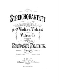 String Quartet in F Minor, Op.49: Full score by Eduard Franck
