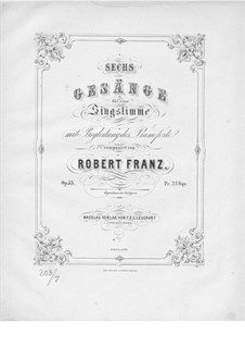 Six Songs, Op.35: Piano-vocal score by Robert Franz