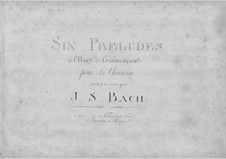 Six Little Preludes, BWV 933-938: For harpsichord by Johann Sebastian Bach