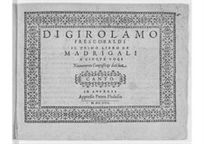 Madrigals for Five Voices: Book I – high voice part by Girolamo Frescobaldi