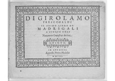 Madrigals for Five Voices: Book I – voice part by Girolamo Frescobaldi