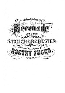 Serenade for String Orchestra No.2, Op.14: Full score by Robert Fuchs