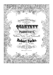 Piano Quartet No.1 in G Minor, Op.15: Full score, Parts by Robert Fuchs