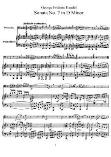 Sonata for Cello and Harpsichord in D Minor: Version for cello and piano by Georg Friedrich Händel