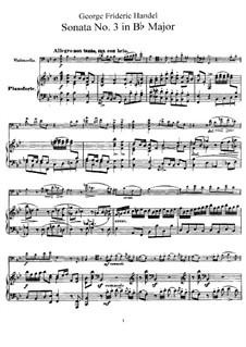 Sonata for Cello and Harpsichord in B Flat Major: Version for cello and piano by Georg Friedrich Händel