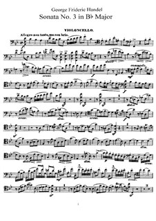 Sonata for Cello and Harpsichord in B Flat Major: Solo part by Georg Friedrich Händel
