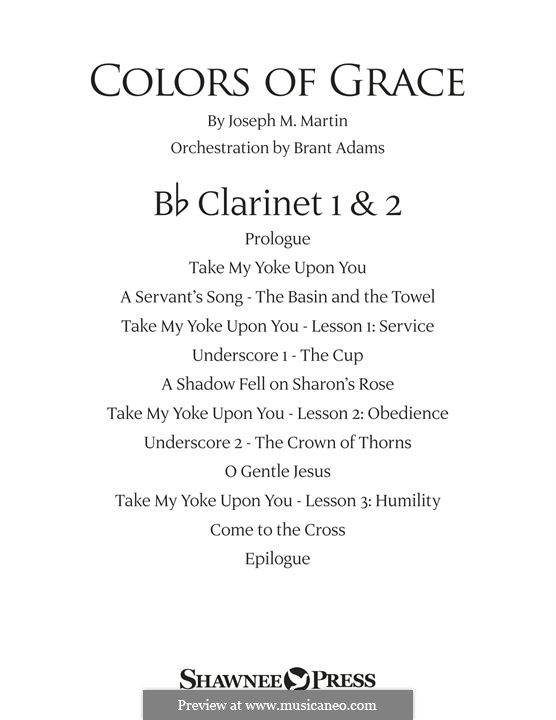 Colors of Grace - Lessons for Lent (New Edition): Bb Clarinet 1 & 2 part by Joseph M. Martin