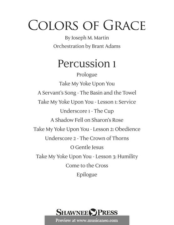 Colors of Grace - Lessons for Lent (New Edition): Percussion 1 part by Joseph M. Martin