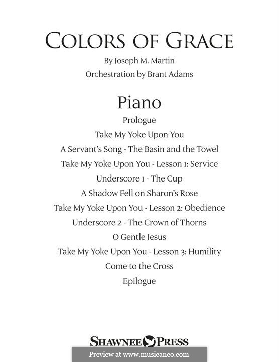 Colors of Grace - Lessons for Lent (New Edition): Piano part by Joseph M. Martin