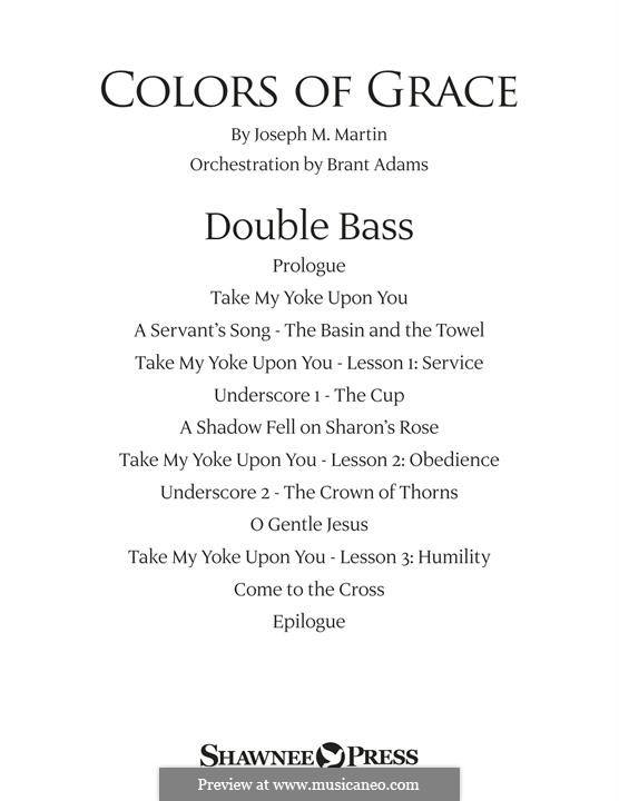 Colors of Grace - Lessons for Lent (New Edition): Double Bass part by Joseph M. Martin