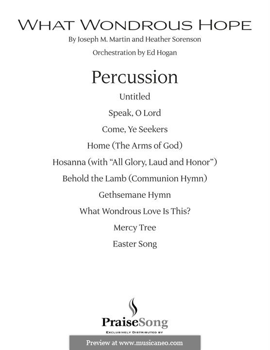 What Wondrous Hope (A Service of Promise, Grace and Life): Percussion part by Heather Sorenson, Joseph M. Martin