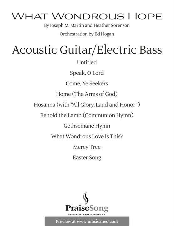 What Wondrous Hope (A Service of Promise, Grace and Life): Acoustic Guitar/Electric Bass part by Heather Sorenson, Joseph M. Martin