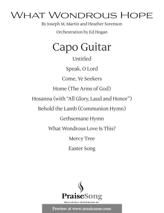 What Wondrous Hope (A Service of Promise, Grace and Life): Capo Guitar part by Heather Sorenson, Joseph M. Martin