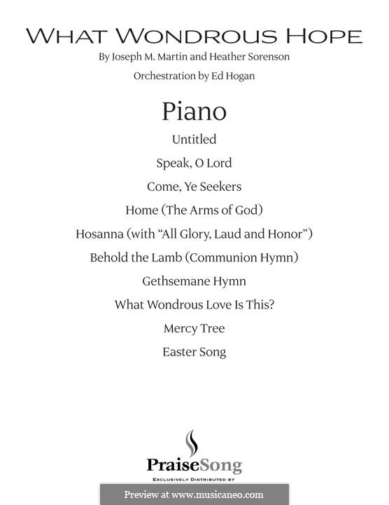 What Wondrous Hope (A Service of Promise, Grace and Life): Piano part by Heather Sorenson, Joseph M. Martin