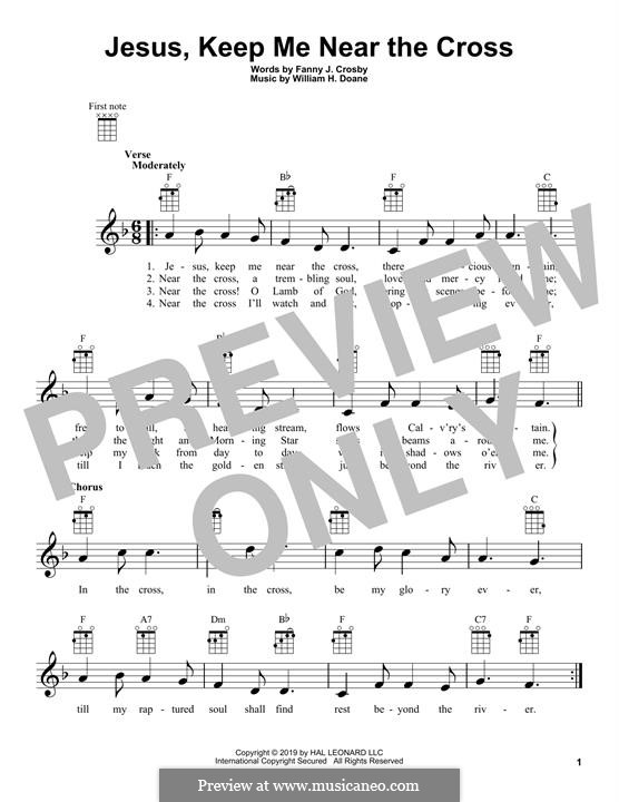 Jesus Keep Me Near the Cross: For ukulele by William Howard Doane