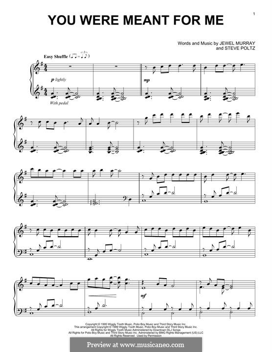 You Were Meant for Me (Jewel): For easy piano by Jewel Kilcher, Steve Poltz