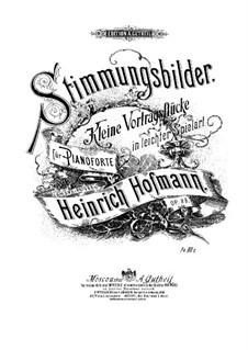 Stimmungsbilder, Op.88: Stimmungsbilder by Heinrich Hofmann