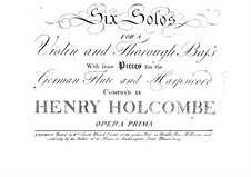 Six Sonatas for Violin and Basso Continuo, Op.1: Six Sonatas for Violin and Basso Continuo by Henry Holcombe