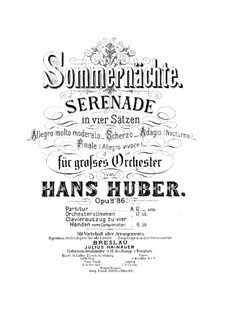 Summer Nights. Serenade for Orchestra, Op.86 No.1: Full score by Hans Huber