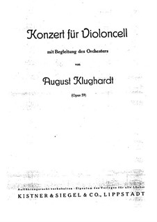 Concerto in A Minor, Op.59: For cello and piano by August Klughardt