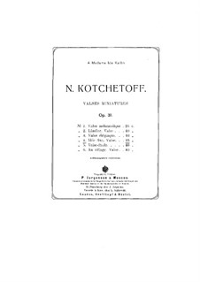 Valses miniatures, Op.31: No.4 Idée fixe by Nikolai Kochetov