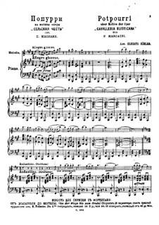 Potpourri on 'Cavalleria rusticana' by P. Mascagni: Potpourri on 'Cavalleria rusticana' by P. Mascagni by Ernesto Köhler