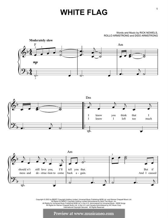 White Flag (Dido): For easy piano by Dido Armstrong, Rick Nowels, Rollo Armstrong