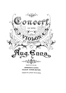 Violin Concerto in D Major: Version for violin and piano by August Enna
