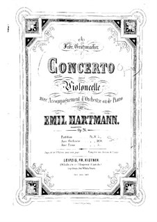 Concerto for Cello and Orchestra in D Minor, Op.26: Concerto for Cello and Orchestra in D Minor by Emil Hartmann