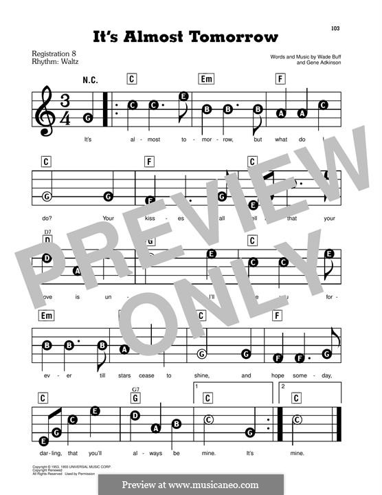 It's Almost Tomorrow: For easy piano by Gene Adkinson, Wade Buff
