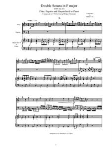 Double Sonata in F major for Flute, Fagotto and Harpsichord (or Piano), TWV 42:F3: Double Sonata in F major for Flute, Fagotto and Harpsichord (or Piano) by Georg Philipp Telemann