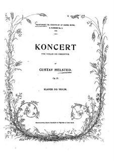 Concerto for Violin and Orchestra in B Minor, Op.27: Arrangement for violin and piano by Gustav Helsted