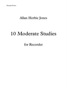 10 Moderate Studies: For descant/tenor recorder by Allan Herbie Jones