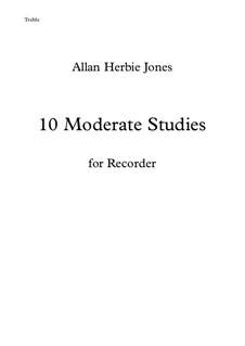 10 Moderate Studies: For treble recorder by Allan Herbie Jones